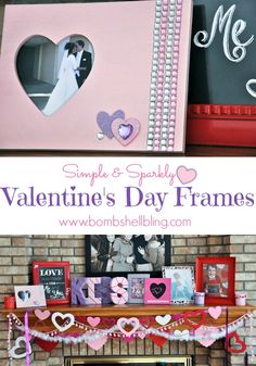 I love these sweet & sparkly Valentine's Day Frames!