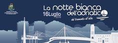 Notte+bianca+a+Pescara+il+16+Luglio