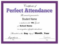 Perfect Attendance Award Certificates | BB stuff | Pinterest ...