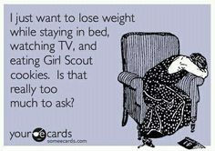 I just want to loose weight while staying in bed....