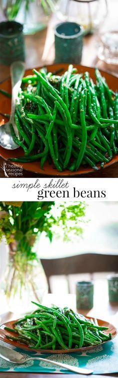 These simple skillet green beans are a perfect healthy side dish for lazy days of summer. Simple one-pot green bean recipe with garlic, olive oil and a little spice.