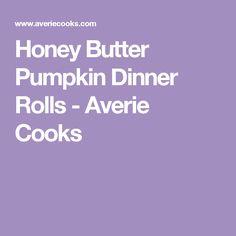 Honey Butter Pumpkin Dinner Rolls - Averie Cooks