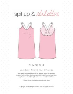 Women's Slip Dress Sewing Pattern Spit Up & Stilettos