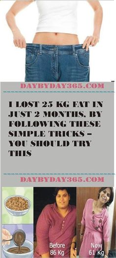 Do you know how I Lost 25 Kg Fat In Just 2 Months, By Following These Simple Tricks – You Should Try This