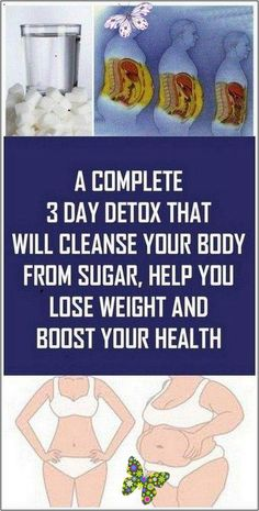 A Complete 3 Day Detox That Will Cleanse Your Body From Sugar, Help You Lose Weight And Boost Your H A Complete 3 Day Detox That Will Cleanse Your Body From Sugar, Help You Lose Weight And Boost Your Health... | 134 health and fitness<br> Pms, Weight Loss Tips, Lose Weight, Fitness Quotes Women, 3 Day Detox, Cleanse Your Body, Be Natural, Woman Quotes, New Trends