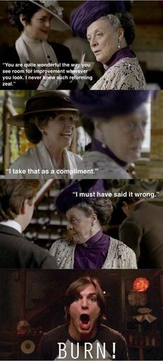 Downton Abbey is where it's at…