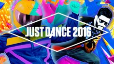 Just Dance 2016 Song List - Official [US] WOULD LOVE TO HAVE THIS.