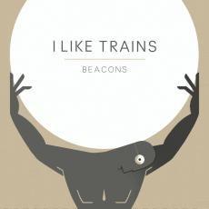 I Like Trains - Beacons EP