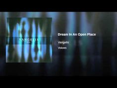 Dream In An Open Place