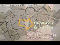 Como hacer Piedras Falsas Revestimiento Anti Humedad con Reciclaje Embalajes - YouTube