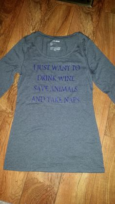 drink wine save animals take naps t shirt gift. Silhouette Cameo Heat Transfer Vinyl Craft Project