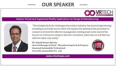 We are gladMr.Rajesh Kumar Sharma General Manager &Head-Manufacturing Tech & Project Seasoned Automobile Professional  presenting Use-Case Study as part of panelVR Tech Expo#Altran#Google#Microsoft#OculusVR#Unity#VR#AR#MixedReality#MakeInIndia#Design#Manufacturing#Hardware#Software#SystemIntegrators#Content#Application#18thApril2018#HyattRegencyPuneFocussed Events Management Pvt Ltd