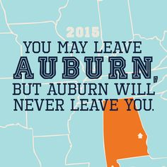 No matter how far away I roam, Auburn will ALWAYS be my home! ❤️