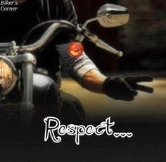 Motorcycle respect