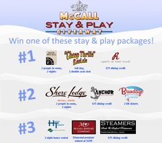 Idahoans! To commemorate the 51st annual McCall Winter Carnival, KTVB & the McCall Chamber of Commerce are giving away three (3) stay and play packages in beautiful McCall!