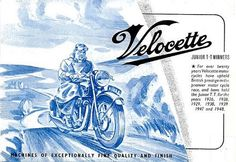 Velocette: Machines of exceptionally fine quality and finish...