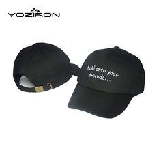4f6b5cdb9d6 Fashion Letter HOLD ONTO YOUR FRIENDS Snapback Cap Hats For Men Women 6  Panel Curved Brimmed