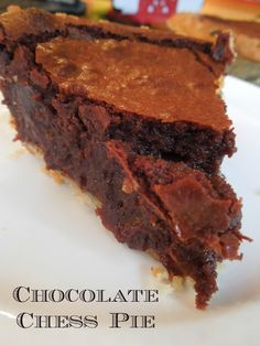 Chocolate Chess Pie one of our favorite pies for the holidays  / Miss Information Blog / #Pie #chocolate #dessert