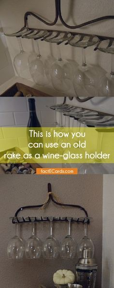 This is how you can use an old rake as a wine-glass holder - http://factecards.com/how-can-use-old-rake/