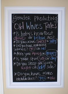 Gender Reveal Party. I knew I was pregnant with a girl from day one because of these old wives tales. Everyone of these I had the girl symptom.