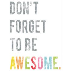 "Children Inspire Design ""Don't Forget to Be Awesome"" Gallery Wrapped on Canvas Art"