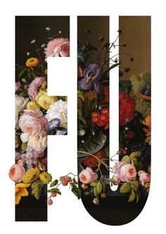 F U #typography #floral #layout