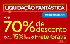 Começou a Liquidação Fantástica Magazine Luiza, onde você encontra produtos com até 70% de desconto + até 15% de desconto no pagamento à vista + frete grát