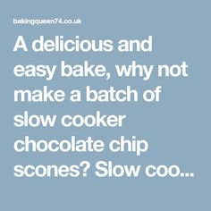 A delicious and easy bake, why not make a batch of slow cooker chocolate chip scones? Slow cooker baking recipes galore right here on the blog. Breakfast Crockpot Recipes, Slow Cooker Recipes, Crock Pot Food, Scones, Baking Recipes, Chocolate, Easy, Desserts, Blog