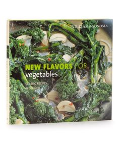 Take a look at this New Flavors for Vegetables Hardcover by Williams-Sonoma on #zulily today!