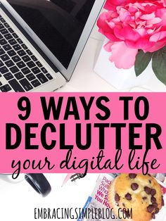 Digital clutter can be the worst and most overwhelming type of clutter to deal with, and is very difficult to get a handle on. Click to read these 9 easy ways to declutter your digital life so you can instantly feel a lot less overwhelmed!