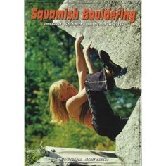 Squamish Bouldering - Guidebook
