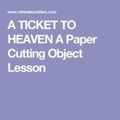Folding and Cutting Paper to Make a Cross, Ticket to Heaven Story Kids Church Lessons, Youth Lessons, Bible Lessons For Kids, Children Church, Sunday School Activities, Sunday School Lessons, Sunday School Crafts, Bible Object Lessons, Childrens Sermons