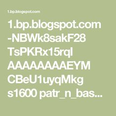 1.bp.blogspot.com -NBWk8sakF28 TsPKRx15rqI AAAAAAAAEYM CBeU1uyqMkg s1600 patr_n_base_copiar_17_.jpg