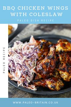 BBQ Chicken Wings with Coleslaw  #Paleo #food #recipe #healthyfood #keto #diet