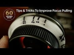 Got 90 Seconds? These Simple Tips Will Make Your Focus Pulling Way More Efficient