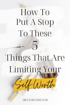 Don't let these 5 things limit your self-worth. Learn how to recognize these limiting beliefs and continue on your journey of self-love.  #SelfWorth #Selflove #SelfCare #Love Life #PersonalDevelopment  #SelfImprovement #SelfGrowth  #Personal Growth #Love #Self Love #Confidence Self Conscious, Love Tips, Love Your Life, Love You More, 5 Things, Anxious, Self Improvement, Self Care, Personal Development