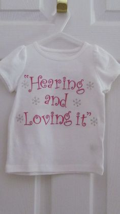 Got to get this for my girl! #cochlearimplant @Advanced Bionics Cochlear Impant or Hearing Aid Shirts by Sugarlips26 on Etsy, $25.00