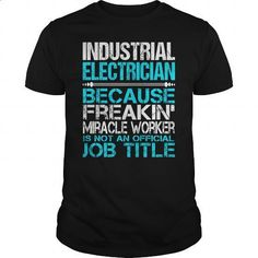 Awesome Tee For Industrial Electrician - #kids #dress. CHECK PRICE =>…