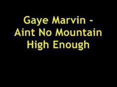 Aint No Mountain High Enough- Marvin Gaye