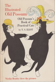 Old Possum's Book of Practical Cats | T.S. Eliot
