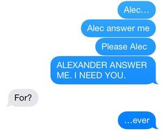 MALEC FOREVER <3 this is so cheesy but I can totally see it happening