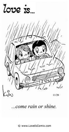 El amor es ... llueva o brille.