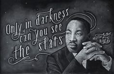 Only in darkness you can see the stars...