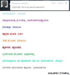 Psssst Annabeth. You love stupid seaweed brain. Get ovee it plausible spiderman is day bomb.