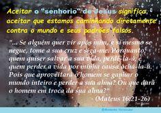 Momento Versículos: O senhorio de JESUS  (Mateus 16:21-26)