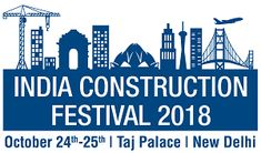 FIRST Construction Council to Pitch for the Billion EPO Opportunity at India Construction Festival 2018 Pitch, Opportunity, Construction, India, Events, Building, Goa India