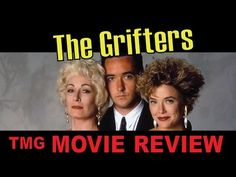 The Grifters Review - 1990 - TMG Review - YouTube #thegrifters #grifters #annettebening #johncusack #anjelicahuston #movie