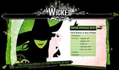 "Wicked, ""The untold story of the Witches of Oz"""