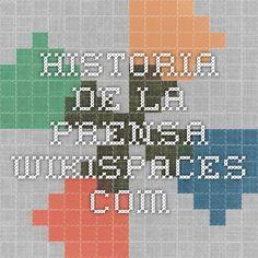 historia-de-la-prensa.wikispaces.com World, Printing Press, Historia, Places