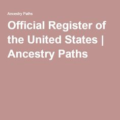 Official Register of the United States | Ancestry Paths